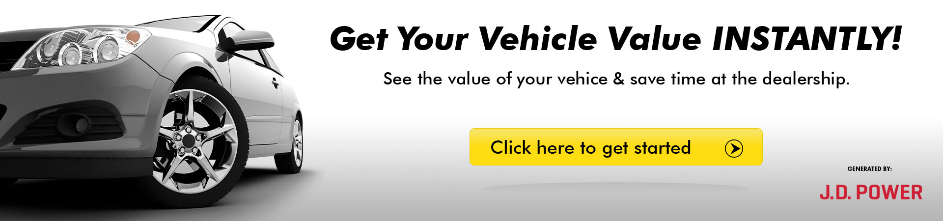 Get Your Vehicle Value Instantly